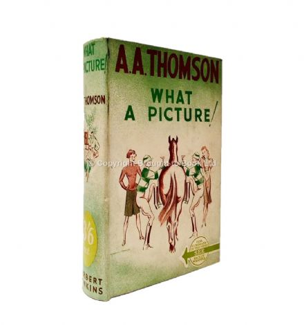 What a Picture! by A.A. Thomson First Edition Herbert Jenkins 1939